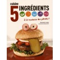 CUISINE 5 INGREDIENTS A LA RESCOUSSE DES PARENTS !