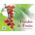 PAROLES DE FRUITS