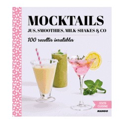 MOCKTAILS jus smoothies, milk shakes & co