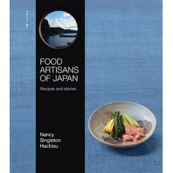 FOOD ARTISANS OF JAPAN recipes and stories (anglais)