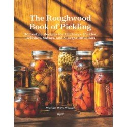 THE ROUGHWOOD BOOK OF PICKLING (anglais)