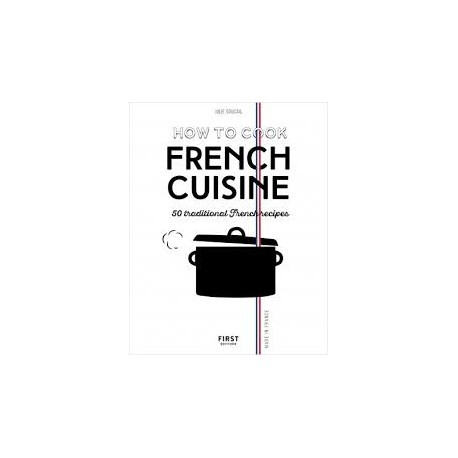 HOW TO COOK FRENCH CUISINE (Anglais )