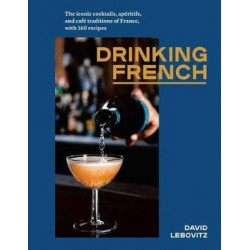 DRINKING FRENCH (anglais)