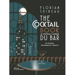THE COCKTAIL BOOK, le nouveau classique du bar