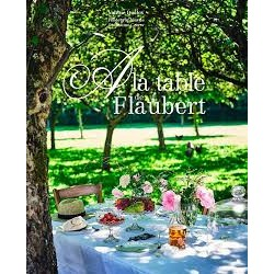 A LA TABLE DE FLAUBERT