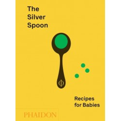 THE SILVER SPOON / RECIPES FOR BABIES (ANGLAIS)