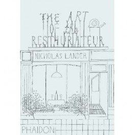 THE ART OF THE RESTAURATEUR (anglais)