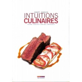 INTUITIONS CULINAIRES ACCORDS INSOLITES & MARIAGES IMPOSSIBLES