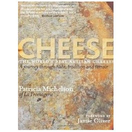 CHEESE THE WORLD'S BEST ARTISAN CHEESES (ANGLAIS)