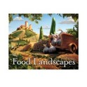 FOOD LANDSCAPES (EN ANGLAIS)