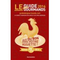 LE GUIDE DES GOURMANDS 2016